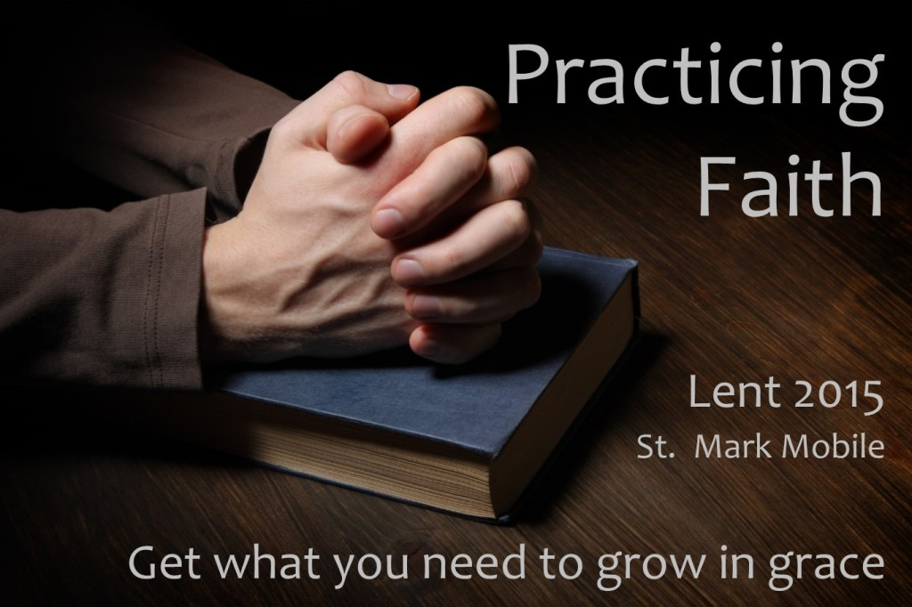 Practicing Faith Lent 2015 (2)